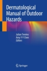 Dermatological Manual of Outdoor Hazards - eBook