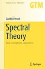 Spectral Theory : Basic Concepts and Applications - eBook