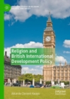 Religion and British International Development Policy - eBook