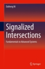 Signalized Intersections : Fundamentals to Advanced Systems - eBook