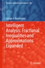 Intelligent Analysis: Fractional Inequalities and Approximations Expanded - eBook