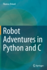Robot Adventures in Python and C - Book