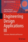 Engineering Design Applications III : Structures, Materials and Processes - eBook