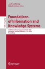 Foundations of Information and Knowledge Systems : 11th International Symposium, FoIKS 2020, Dortmund, Germany, February 17-21, 2020, Proceedings - eBook