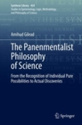 The Panenmentalist Philosophy of Science : From the Recognition of Individual Pure Possibilities to Actual Discoveries - eBook