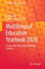 Multilingual Education Yearbook 2020 : Teacher Education and Multilingual Contexts - eBook