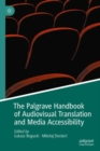 The Palgrave Handbook of Audiovisual Translation and Media Accessibility - eBook