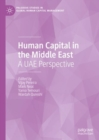 Human Capital in the Middle East : A UAE Perspective - Book