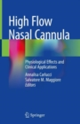 High Flow Nasal Cannula : Physiological Effects and Clinical Applications - Book