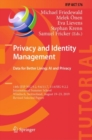 Privacy and Identity Management. Data for Better Living: AI and Privacy : 14th IFIP WG 9.2, 9.6/11.7, 11.6/SIG 9.2.2 International Summer School, Windisch, Switzerland, August 19-23, 2019, Revised Sel - eBook