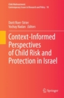 Context-Informed Perspectives of Child Risk and Protection in Israel - eBook