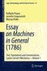 Essay on Machines in General (1786) : Text, Translations and Commentaries. Lazare Carnot's Mechanics - Volume 1 - eBook