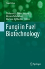 Fungi in Fuel Biotechnology - eBook