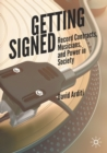 Getting Signed : Record Contracts, Musicians, and Power in Society - Book