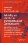 Reliability and Statistics in Transportation and Communication : Selected Papers from the 19th International Conference on Reliability and Statistics in Transportation and Communication, RelStat'19, 1 - eBook