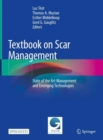 Textbook on Scar Management : State of the Art Management and Emerging Technologies - Book