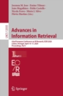 Advances in Information Retrieval : 42nd European Conference on IR Research, ECIR 2020, Lisbon, Portugal, April 14-17, 2020, Proceedings, Part I - eBook