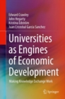 Universities as Engines of Economic Development : Making Knowledge Exchange Work - Book