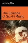 The Science of Sci-Fi Music - Book