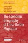 The Economic Geography of Cross-Border Migration - eBook