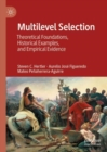 Multilevel Selection : Theoretical Foundations, Historical Examples, and Empirical Evidence - Book