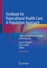 Textbook for Transcultural Health Care: A Population Approach : Cultural Competence Concepts in Nursing Care - Book