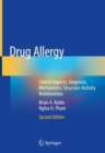 Drug Allergy : Clinical Aspects, Diagnosis, Mechanisms, Structure-Activity Relationships - eBook