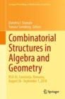 Combinatorial Structures in Algebra and Geometry : NSA 26, Constanta, Romania, August 26-September 1, 2018 - eBook