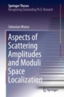 Aspects of Scattering Amplitudes and Moduli Space Localization - eBook
