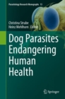 Dog Parasites Endangering Human Health - eBook