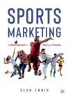 Sports Marketing : A Global Approach to Theory and Practice - Book