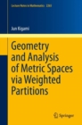 Geometry and Analysis of Metric Spaces via Weighted Partitions - eBook