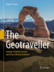 The Geotraveller : Geology of Famous Geosites and Areas of Historical Interest - Book