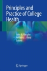 Principles and Practice of College Health - eBook