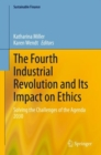 The Fourth Industrial Revolution and Its Impact on Ethics : Solving the Challenges of the Agenda 2030 - eBook