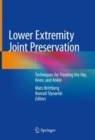 Lower Extremity Joint Preservation : Techniques for Treating the Hip, Knee, and Ankle - eBook