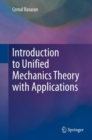 Introduction to Unified Mechanics Theory with Applications - eBook