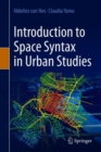 Introduction to Space Syntax in Urban Studies - Book