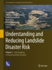Understanding and Reducing Landslide Disaster Risk : Volume 2 From Mapping to Hazard and Risk Zonation - eBook