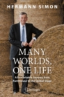 Many Worlds, One Life : A Remarkable Journey from Farmhouse to the Global Stage - eBook