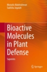 Bioactive Molecules in Plant Defense : Saponins - eBook