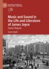Music and Sound in the Life and Literature of James Joyce : Joyces Noyces - Book