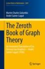 The Zeroth Book of Graph Theory :  An Annotated Translation of Les Reseaux (ou Graphes)-Andre Sainte-Lague (1926) - eBook