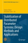 Stabilization of Distributed Parameter Systems: Design Methods and Applications - eBook