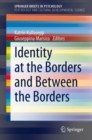 Identity at the Borders and Between the Borders - Book