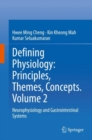 Defining Physiology: Principles, Themes, Concepts. Volume 2 : Neurophysiology and Gastrointestinal Systems - eBook
