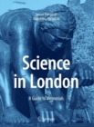 Science in London : A Guide to Memorials - eBook