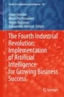 The Fourth Industrial Revolution: Implementation of Artificial Intelligence for Growing Business Success - eBook