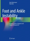 Foot and Ankle Instability : A Clinical Guide to Diagnosis and Surgical Management - eBook