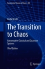 The Transition to Chaos : Conservative Classical and Quantum Systems - eBook